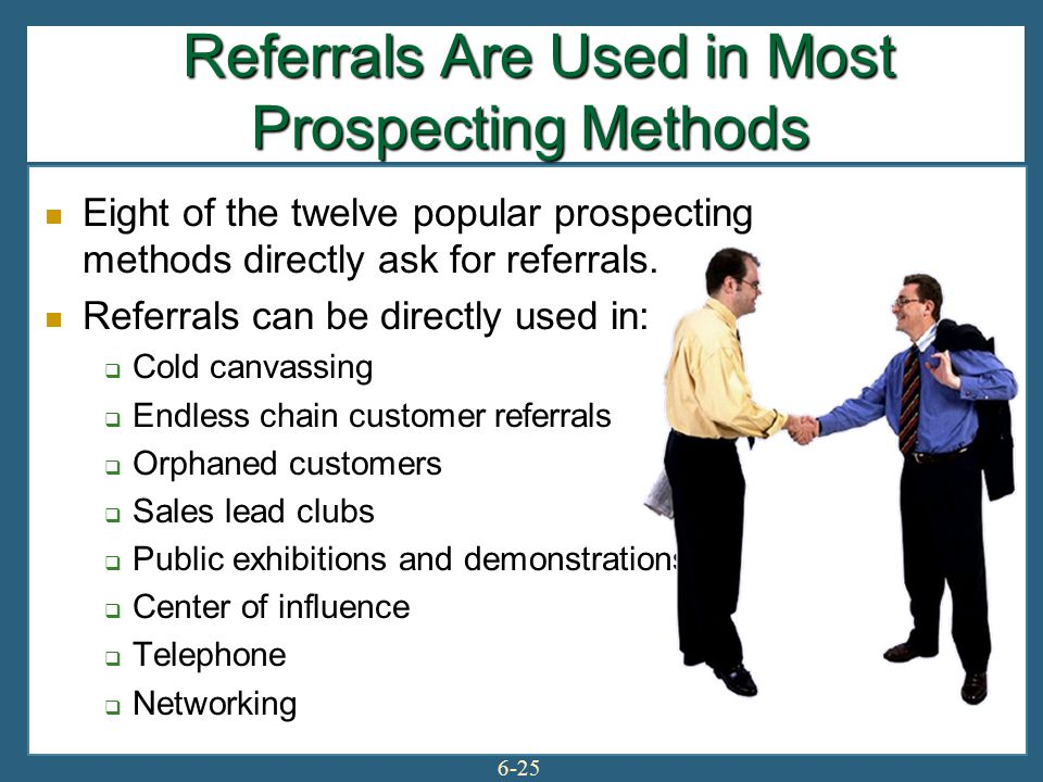 Referrals Are Used in Most Prospecting Methods
