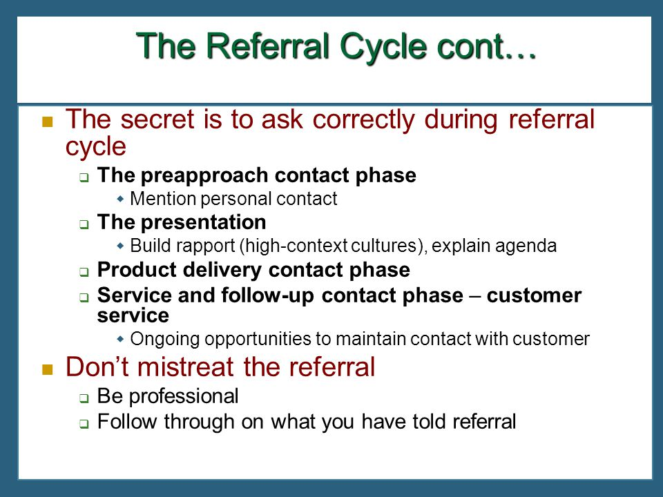 The Referral Cycle cont…