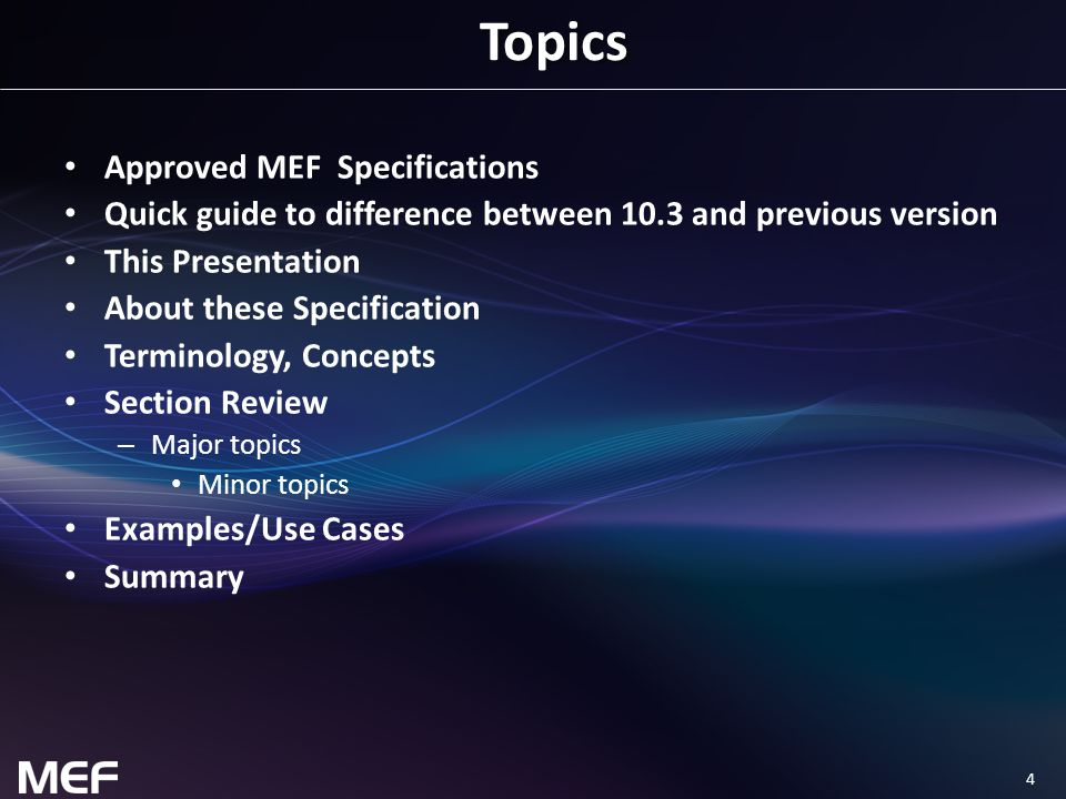 Topics Approved MEF Specifications