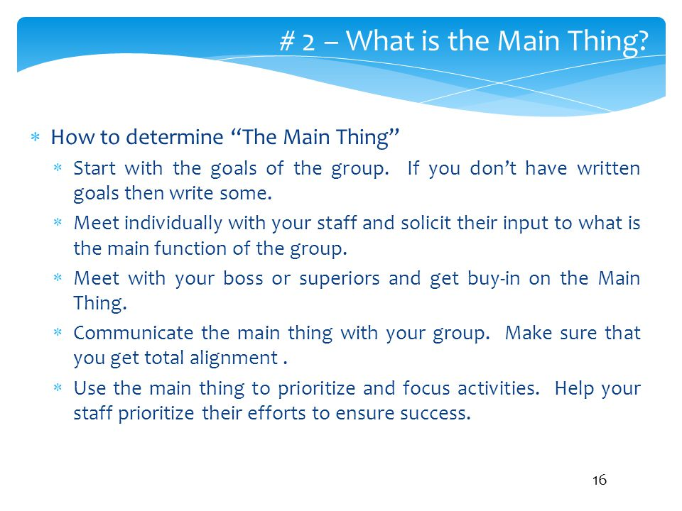 # 2 – What is the Main Thing