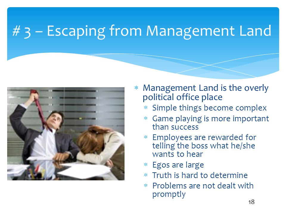# 3 – Escaping from Management Land