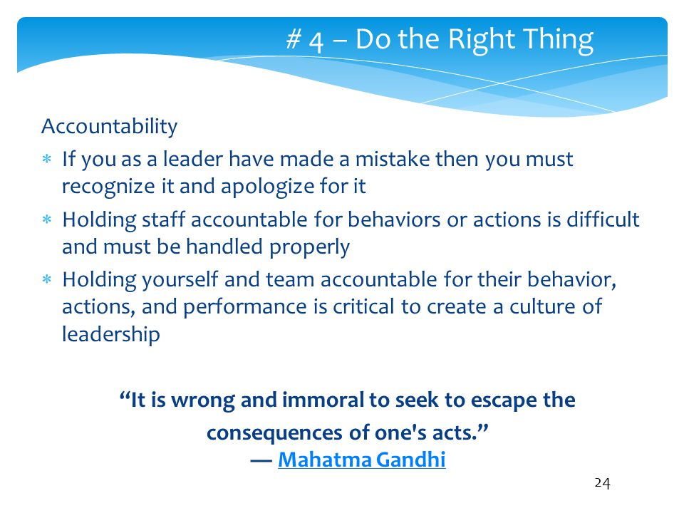 # 4 – Do the Right Thing Accountability