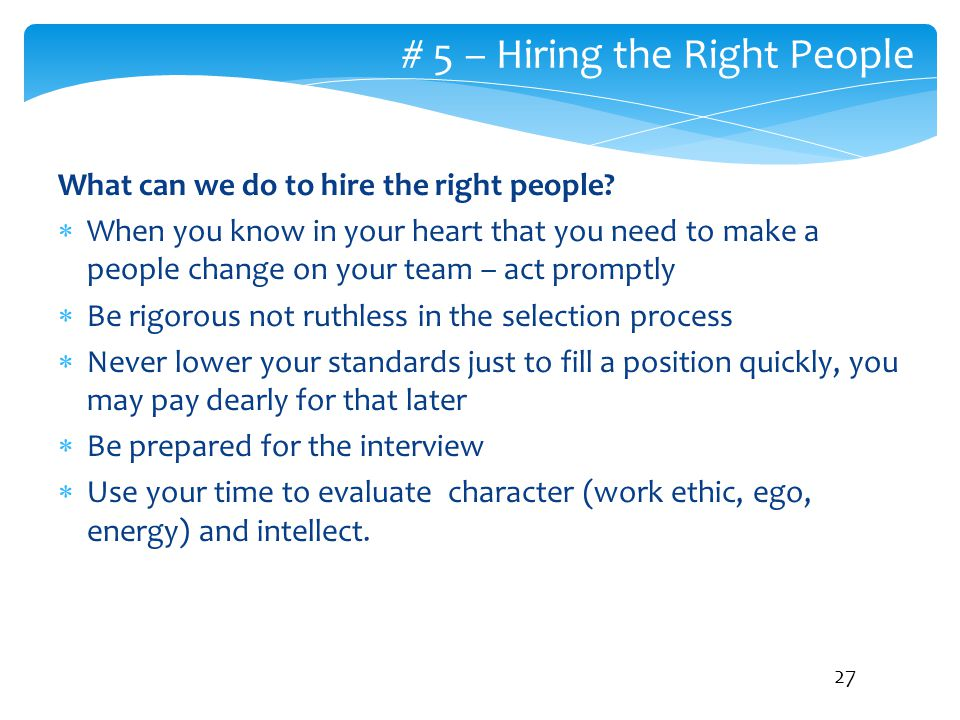 # 5 – Hiring the Right People