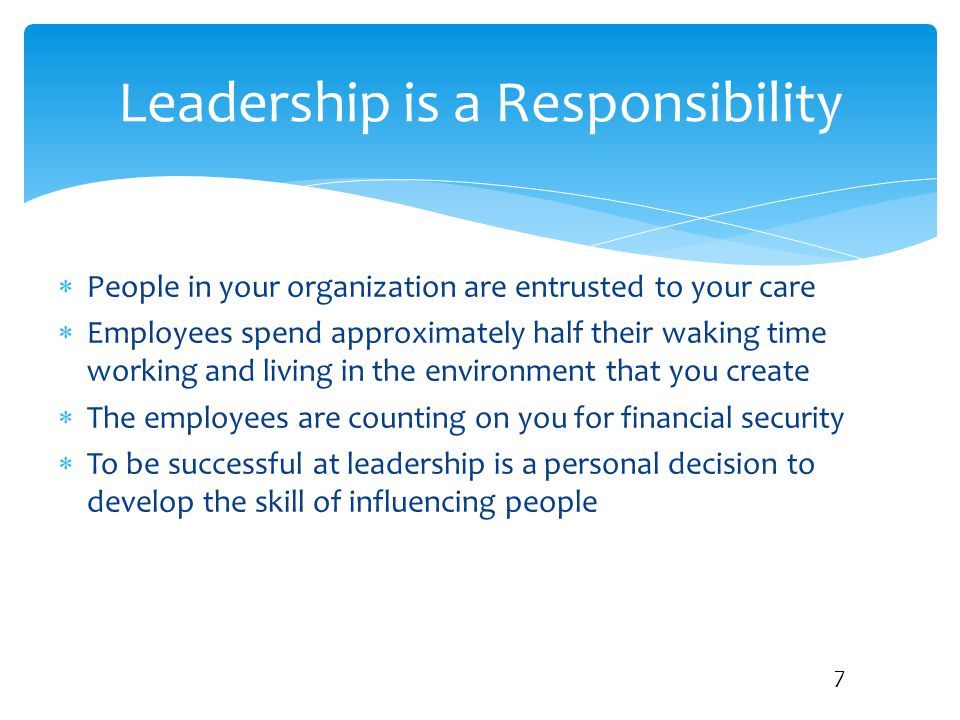Leadership is a Responsibility