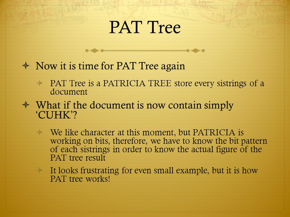 PAT Tree Now it is time for PAT Tree again