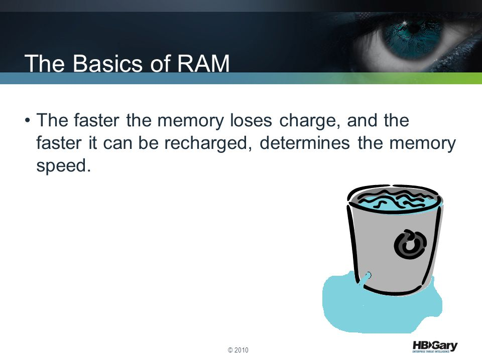 The Basics of RAM The faster the memory loses charge, and the faster it can be recharged, determines the memory speed.