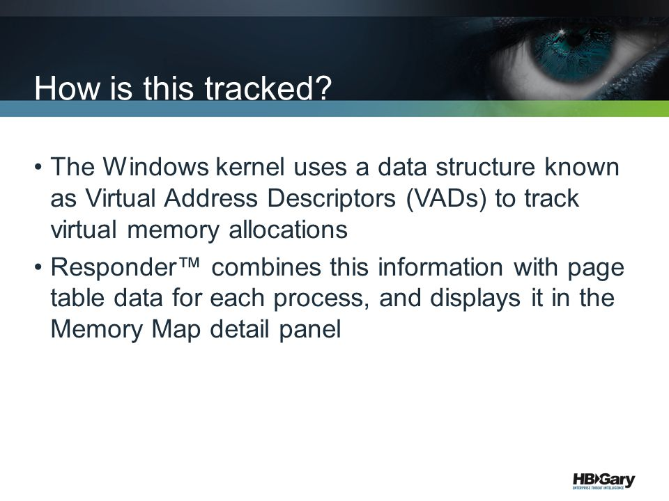 How is this tracked The Windows kernel uses a data structure known as Virtual Address Descriptors (VADs) to track virtual memory allocations.