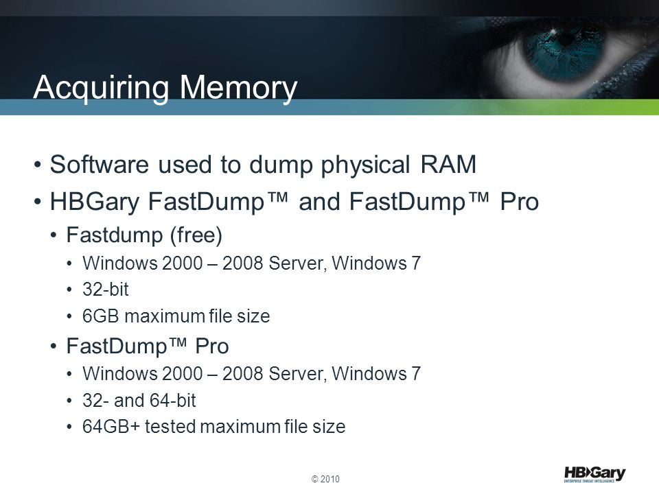 Acquiring Memory Software used to dump physical RAM