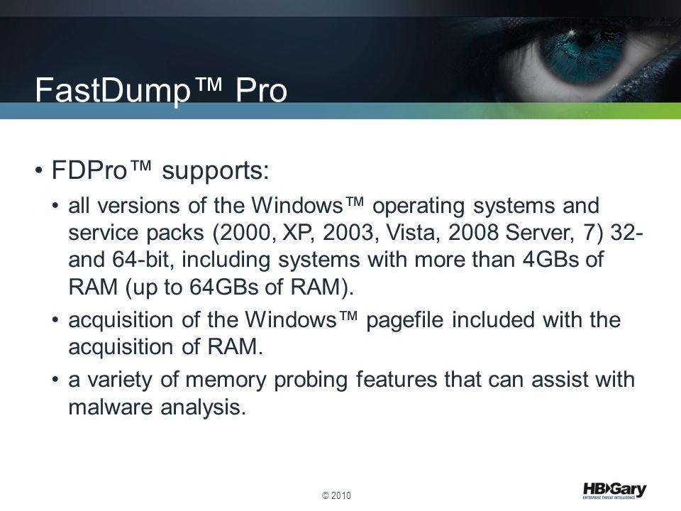 FastDump™ Pro FDPro™ supports: