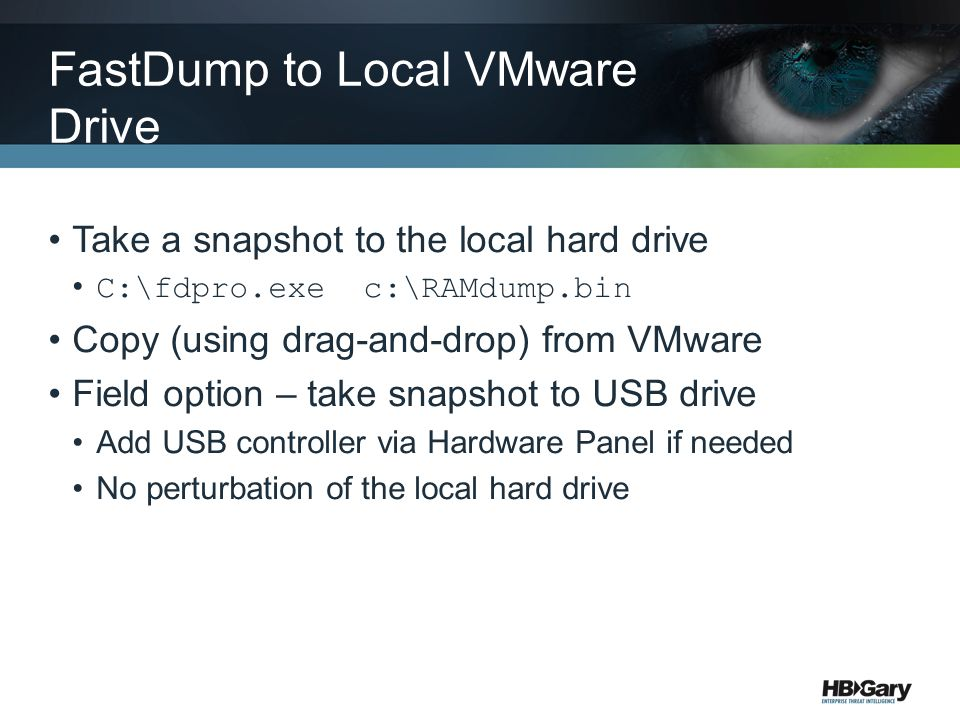 FastDump to Local VMware Drive