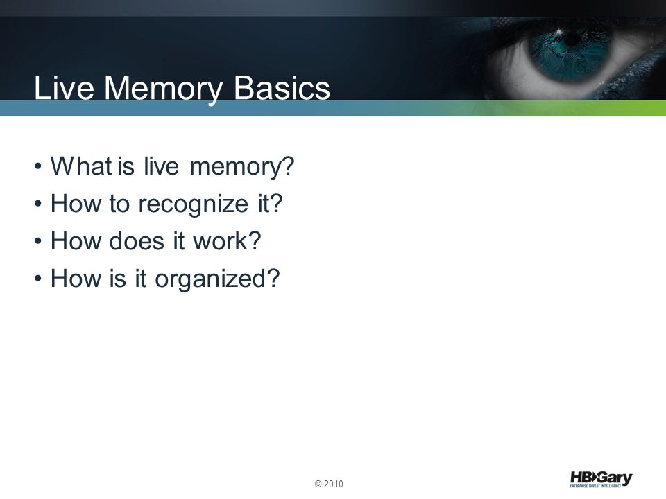Live Memory Basics What is live memory How to recognize it