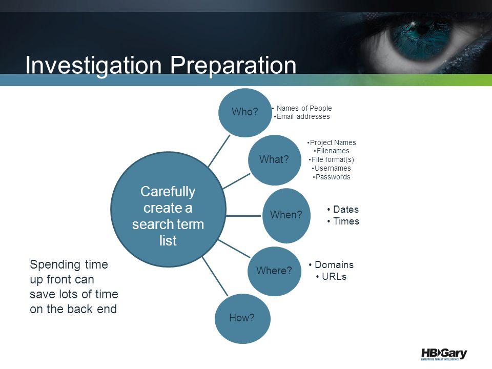 Investigation Preparation