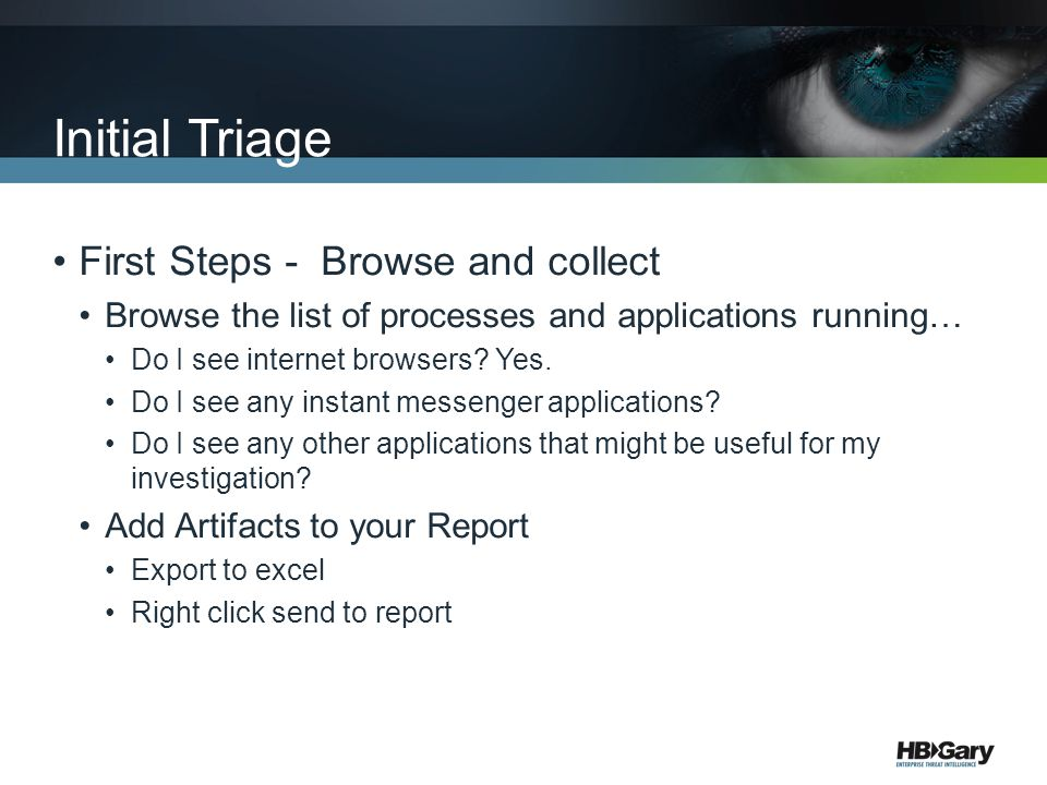 Initial Triage First Steps - Browse and collect