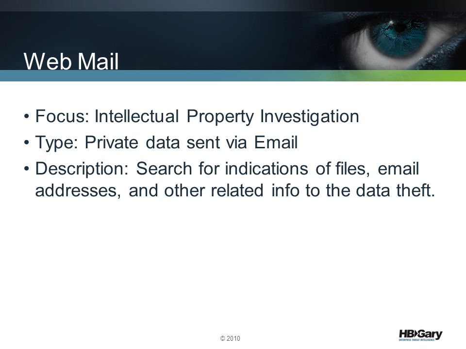 Web Mail Focus: Intellectual Property Investigation