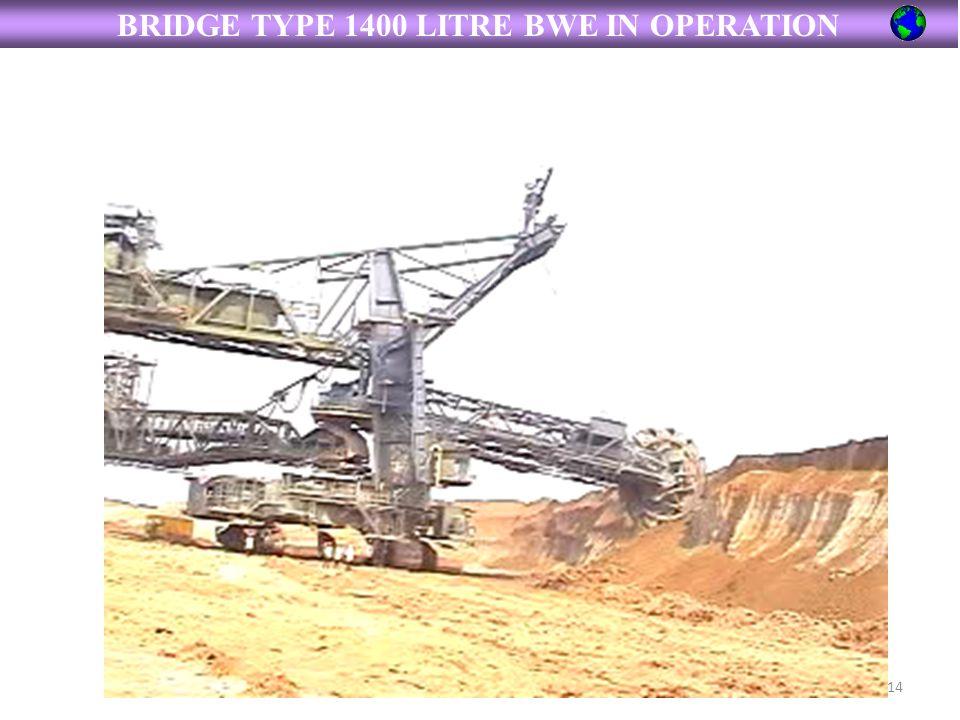 BRIDGE TYPE 1400 LITRE BWE IN OPERATION
