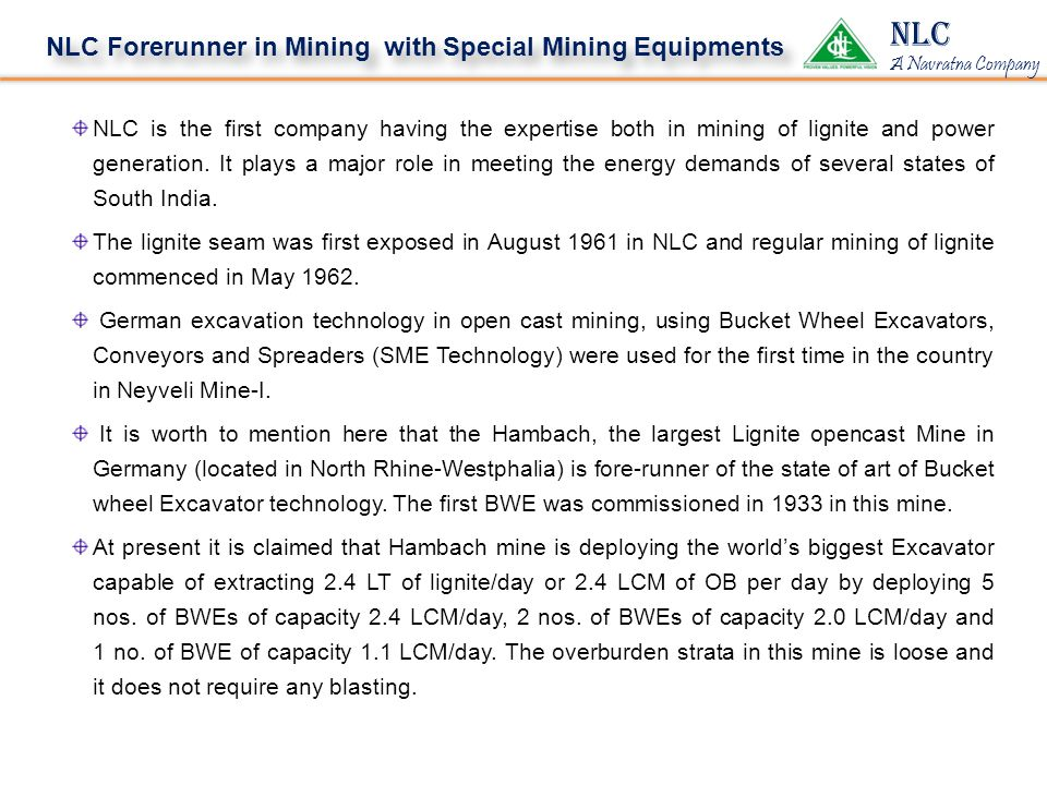 NLC NLC Forerunner in Mining with Special Mining Equipments
