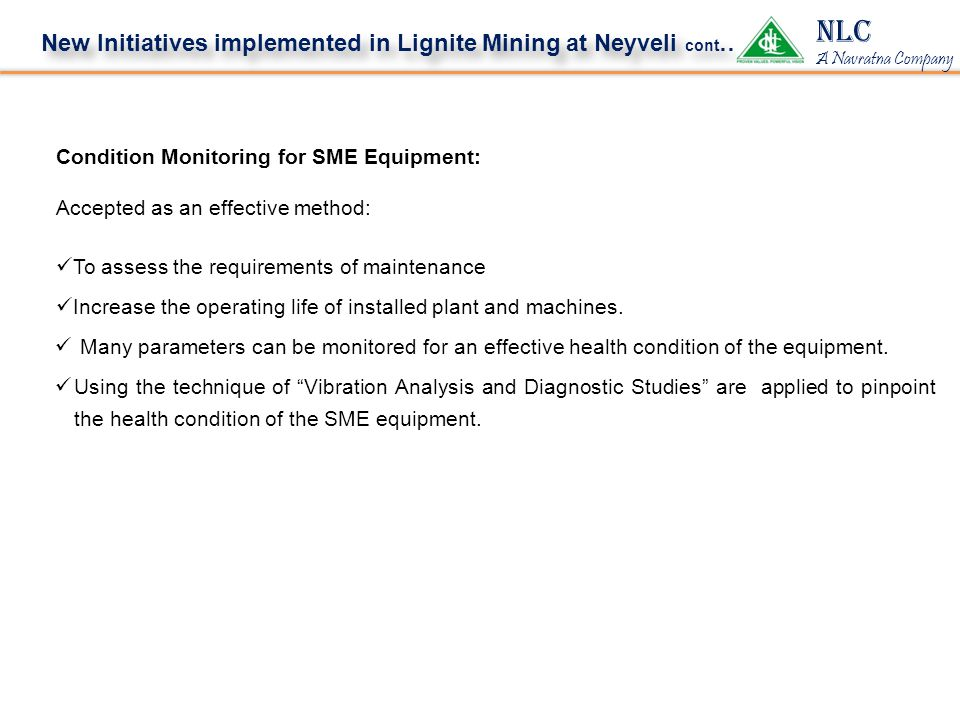 NLC New Initiatives implemented in Lignite Mining at Neyveli cont…