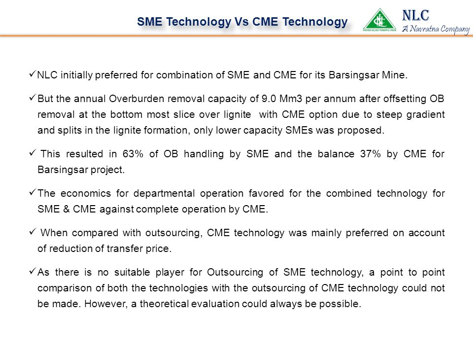 NLC SME Technology Vs CME Technology
