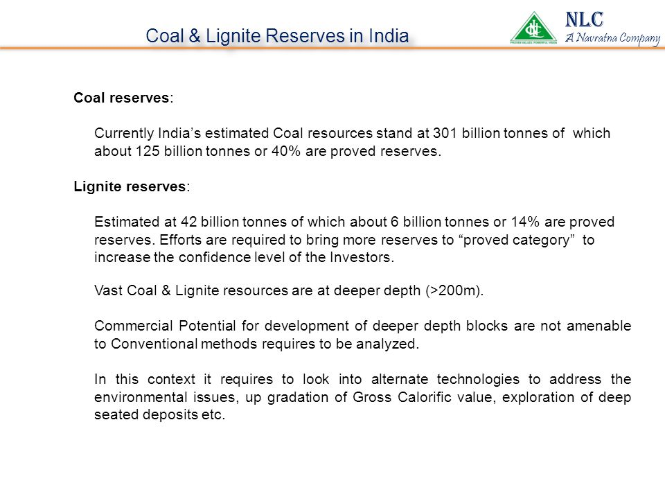 NLC Coal & Lignite Reserves in India NLC OPERATIONS Coal reserves: