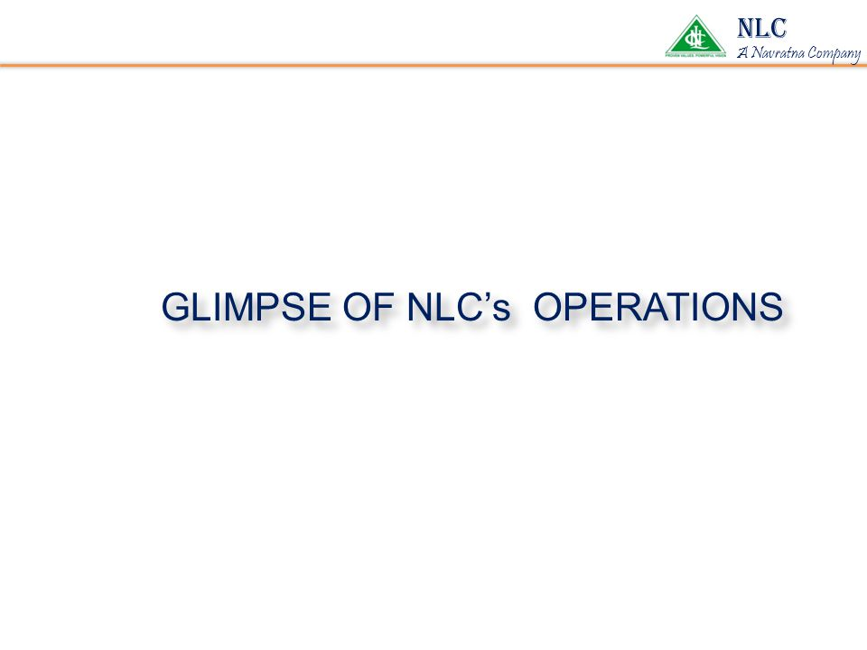 GLIMPSE OF NLC's OPERATIONS