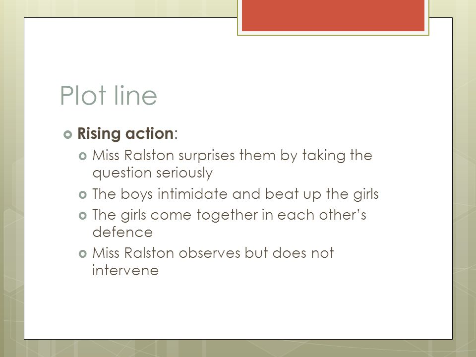 Plot line Rising action: