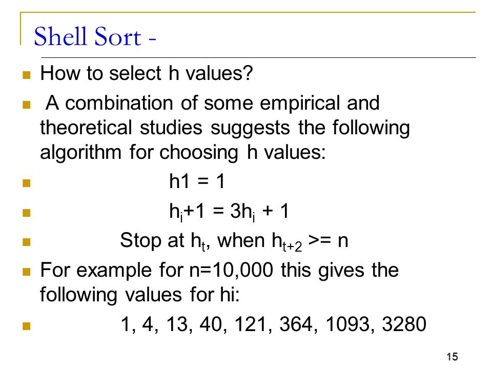 Shell Sort - How to select h values