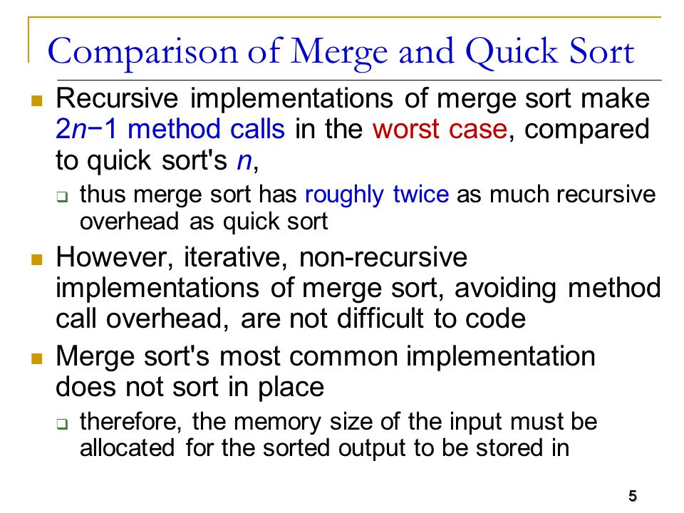 Comparison of Merge and Quick Sort