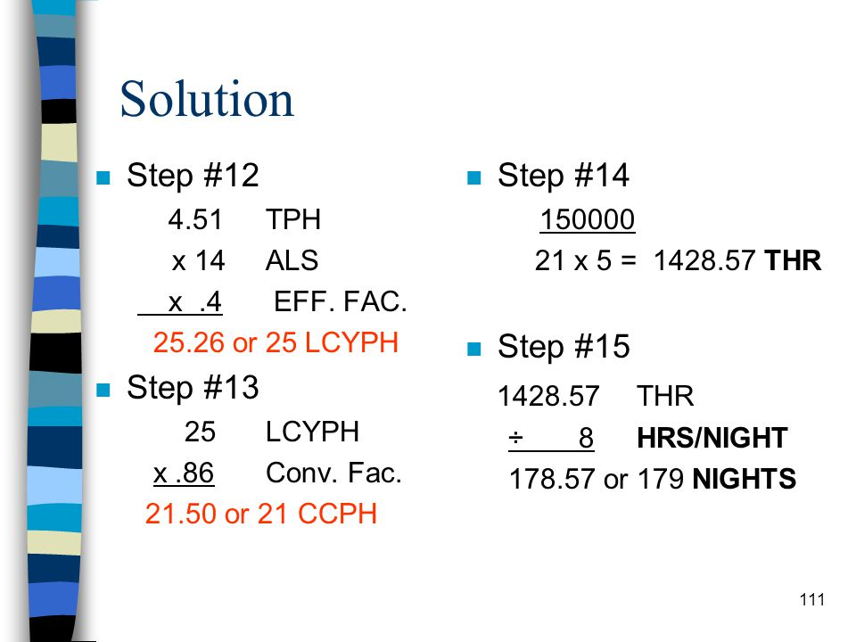 Solution Step #12 Step #13 Step #14 Step #15 4.51 TPH x 14 ALS