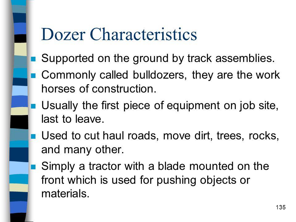 Dozer Characteristics