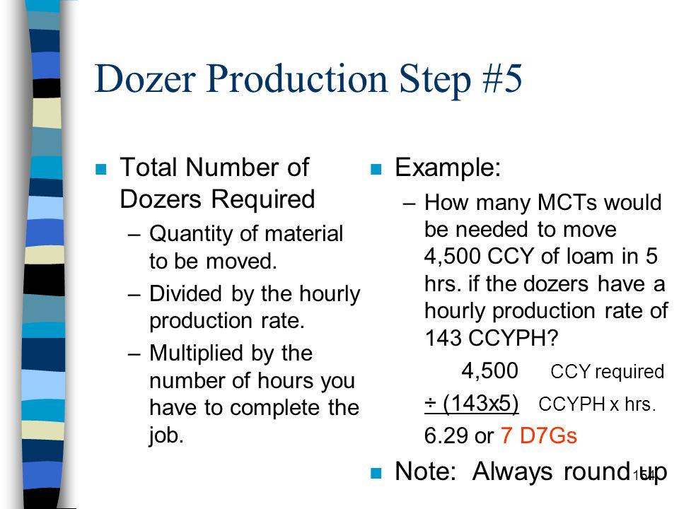 Dozer Production Step #5