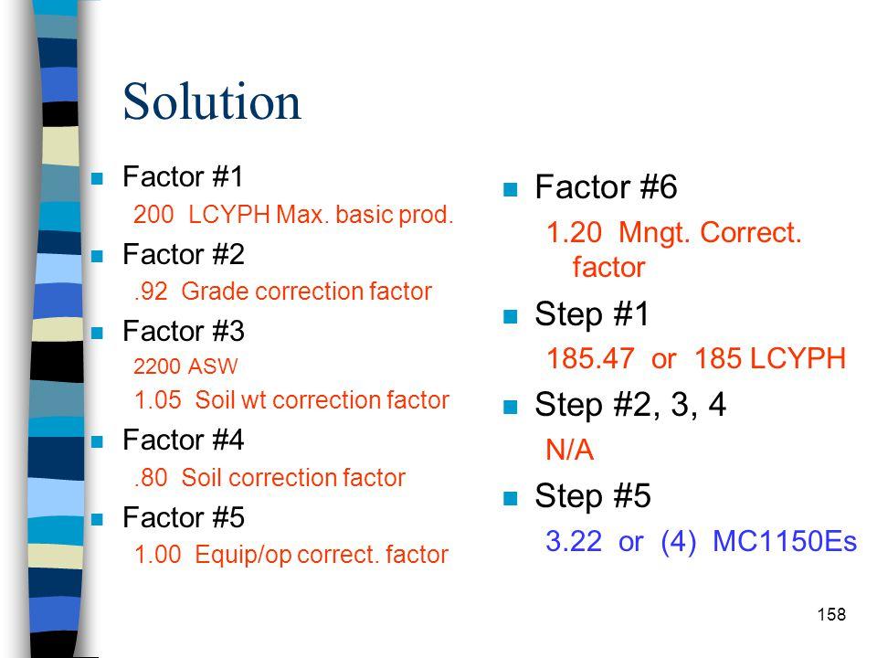 Solution Factor #6 Step #1 Step #2, 3, 4 Step #5 Factor #1