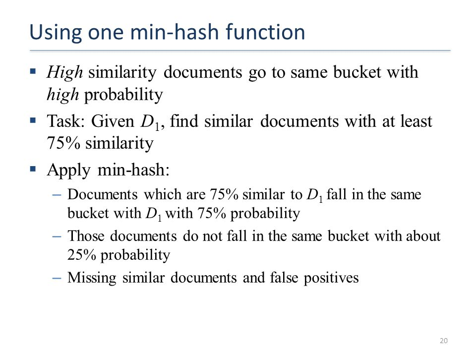 Using one min-hash function
