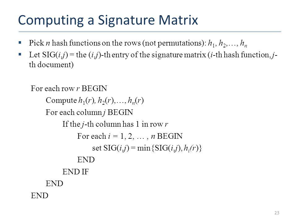 Computing a Signature Matrix