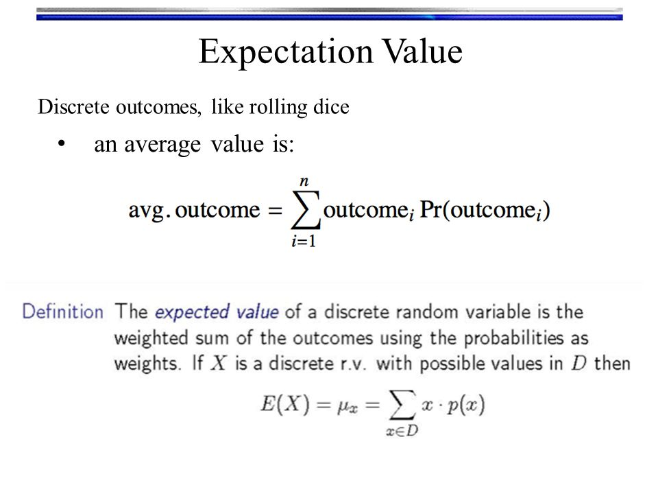 Expectation Value an average value is: