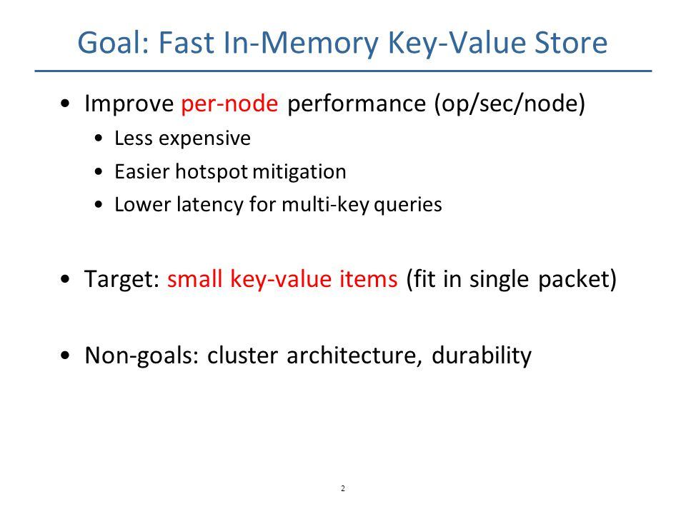 Goal: Fast In-Memory Key-Value Store