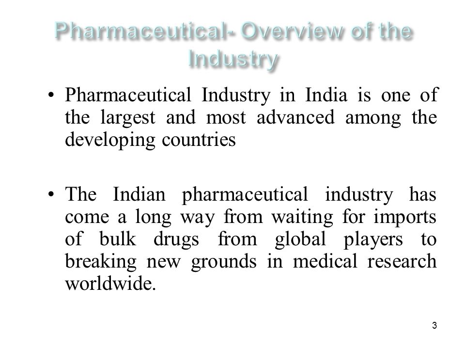 Pharmaceutical- Overview of the Industry