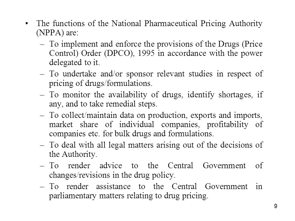 The functions of the National Pharmaceutical Pricing Authority (NPPA) are: