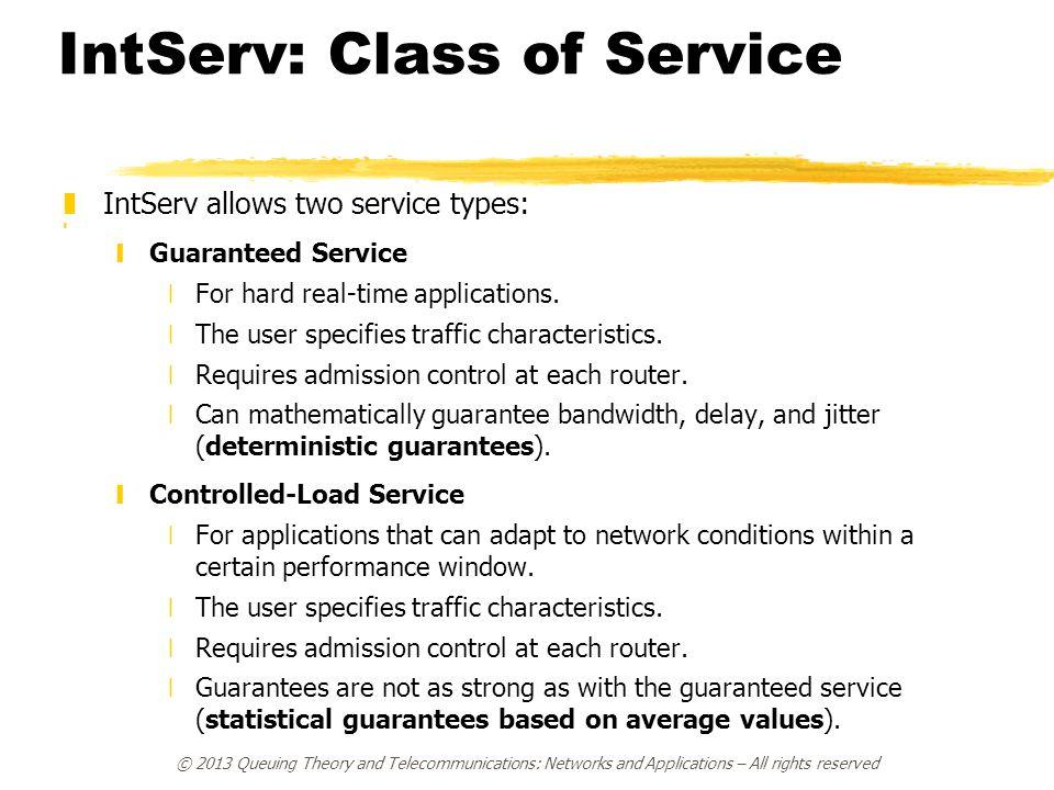 IntServ: Class of Service