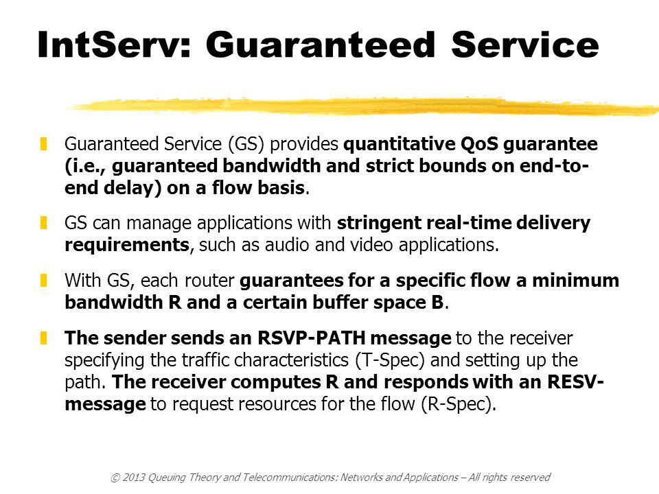 IntServ: Guaranteed Service