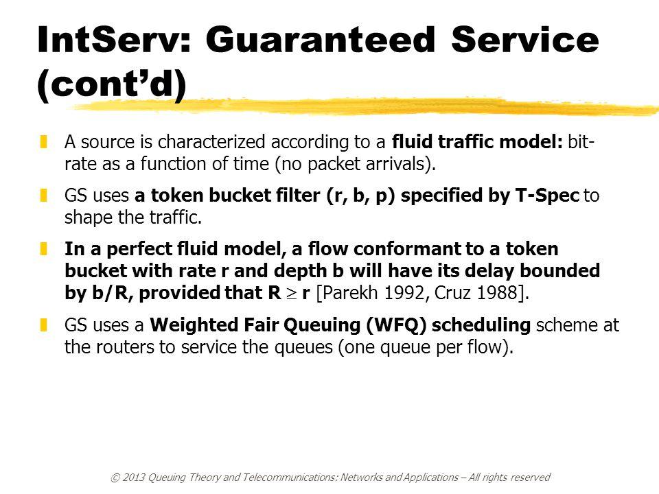 IntServ: Guaranteed Service (cont'd)