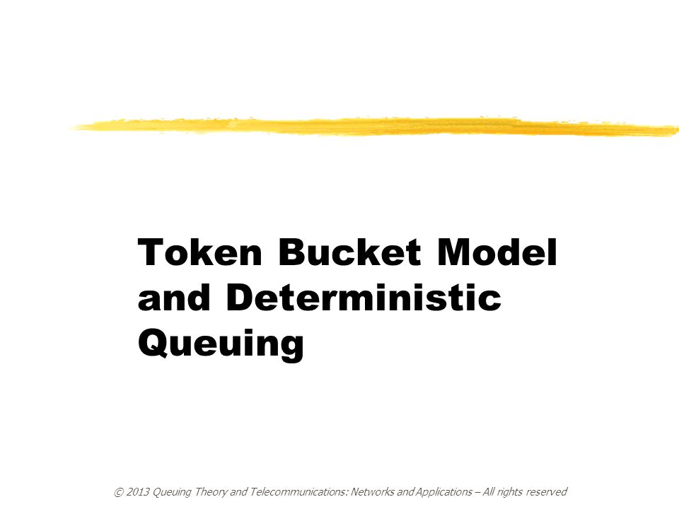 Token Bucket Model and Deterministic Queuing
