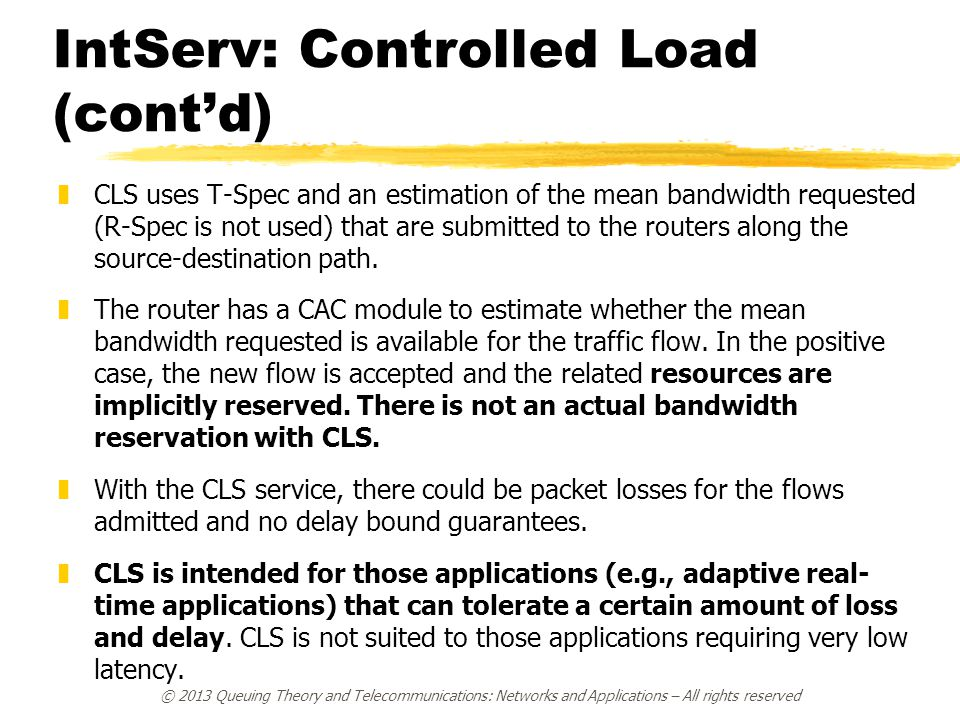 IntServ: Controlled Load (cont'd)