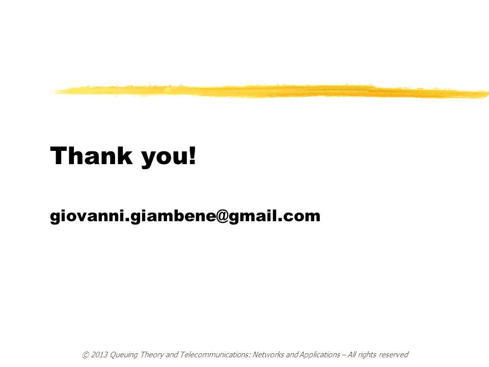Thank you! giovanni.giambene@gmail.com
