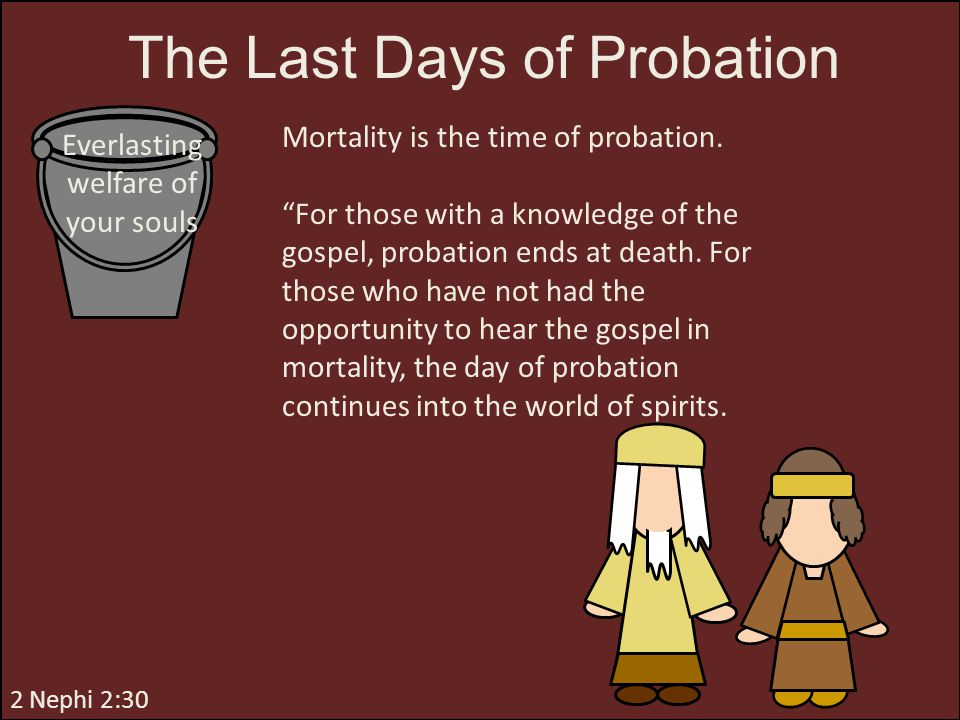 The Last Days of Probation