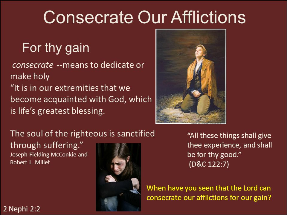 Consecrate Our Afflictions