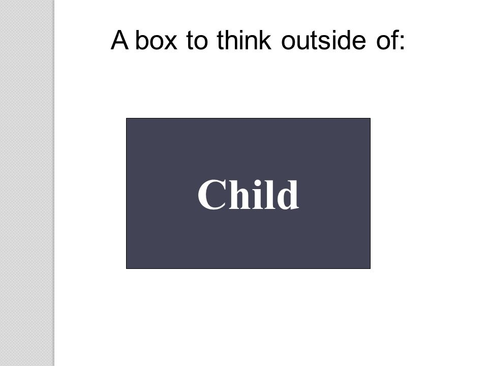 A box to think outside of: