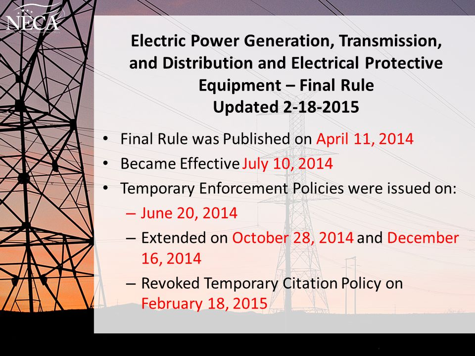Electric Power Generation, Transmission, and Distribution and Electrical Protective Equipment – Final Rule Updated 2-18-2015