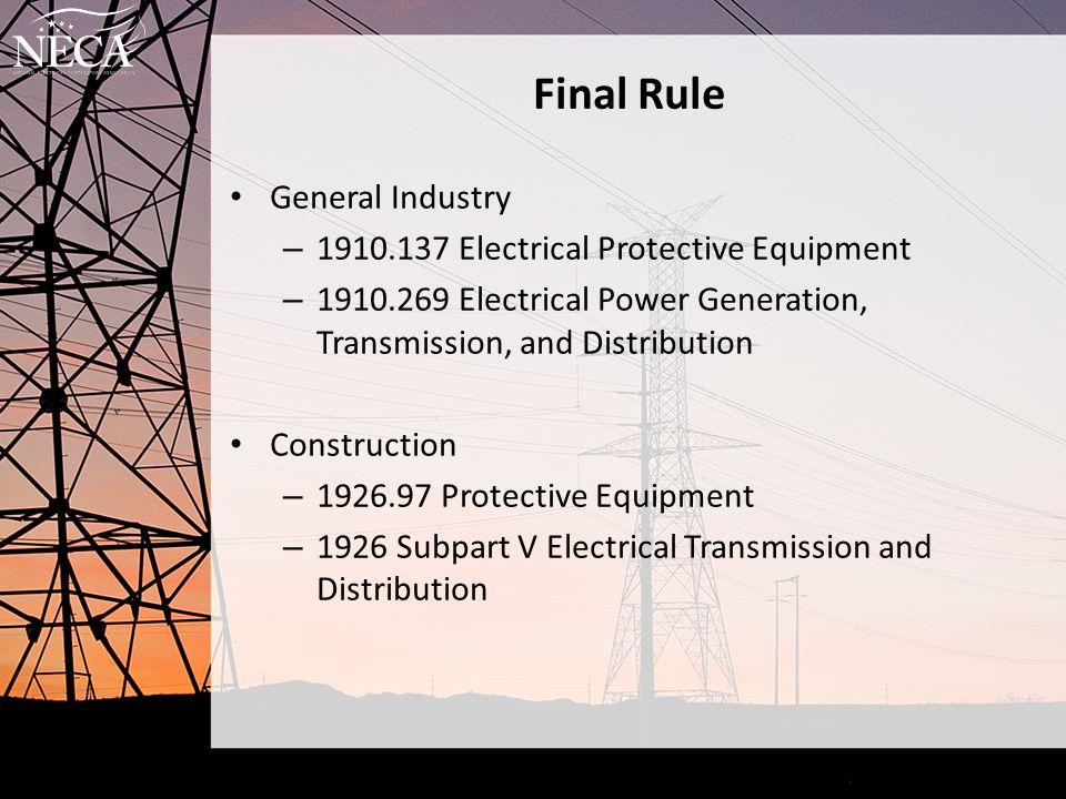 Final Rule General Industry 1910.137 Electrical Protective Equipment