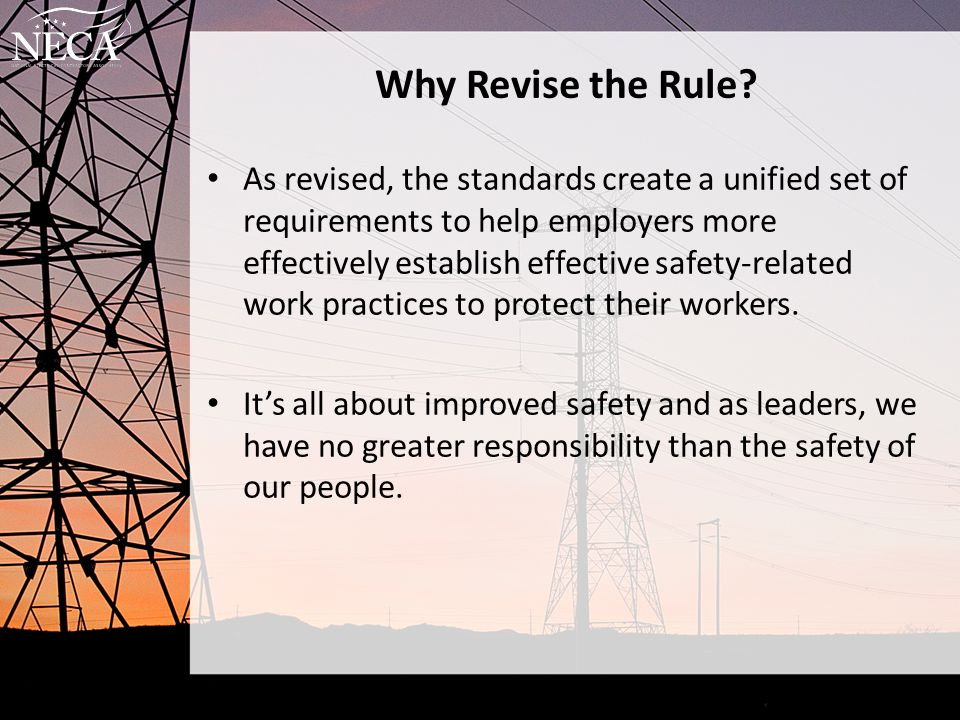 Why Revise the Rule