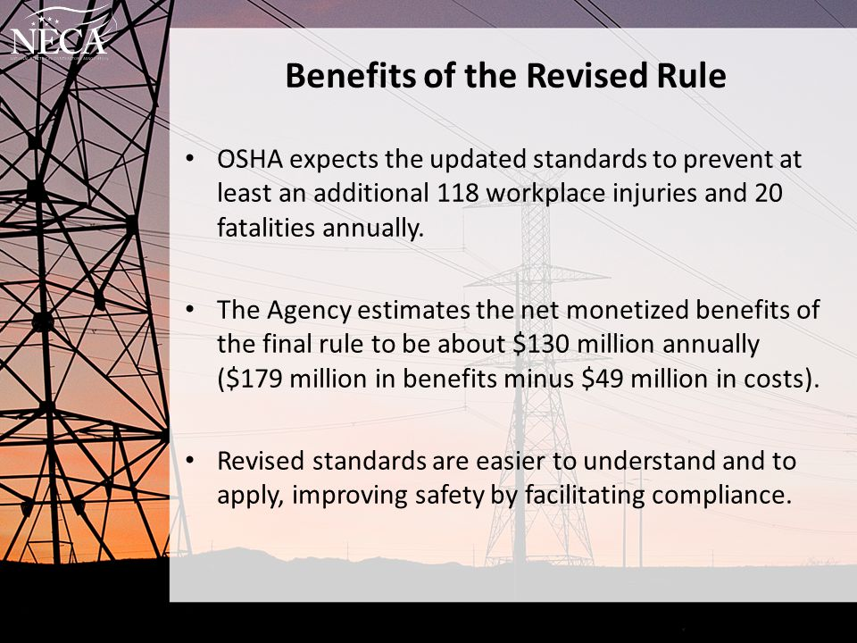 Benefits of the Revised Rule